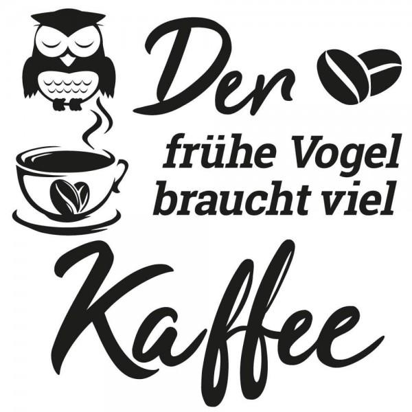 Wandtattoo - Der frühe Vogel braucht viel Kaffee (X001)